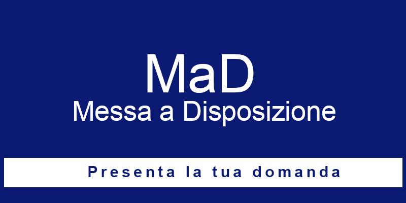 """Istruzioni e indicazioni operative in materia di supplenze al personale docente segnalatosi con """"messa a disposizione"""" (MAD)."""